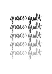 Grace > Guilt Printable