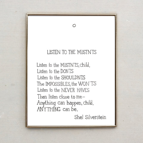 Shel Silverstein Poem, Listen to the Mustn'ts (Hand Lettered Water Color Print)