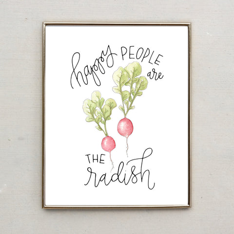 Punny Print- Happy People Are the Radish
