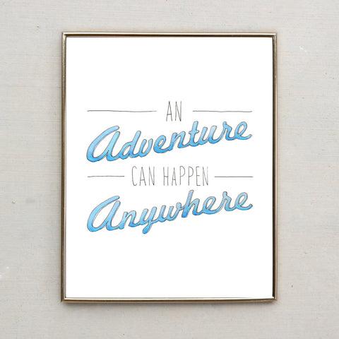 An Adventure Can Happen Anywhere