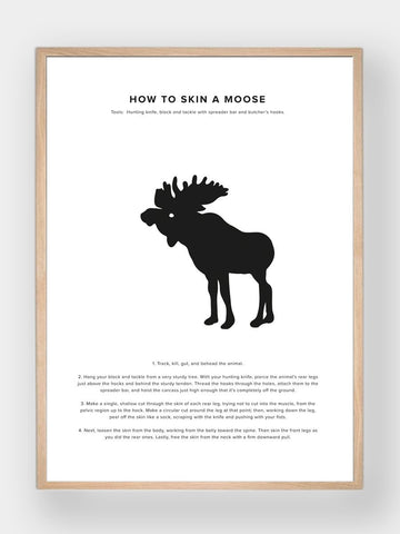 WHAT A MAN SHOULD KNOW / How To Skin A Moose - stvalentin.dk - 1