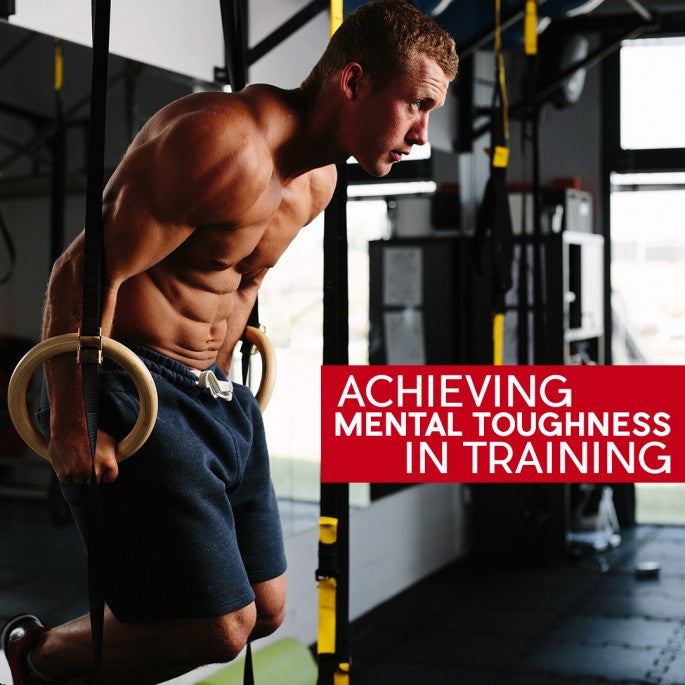 Achieving Mental Toughness in Your Training