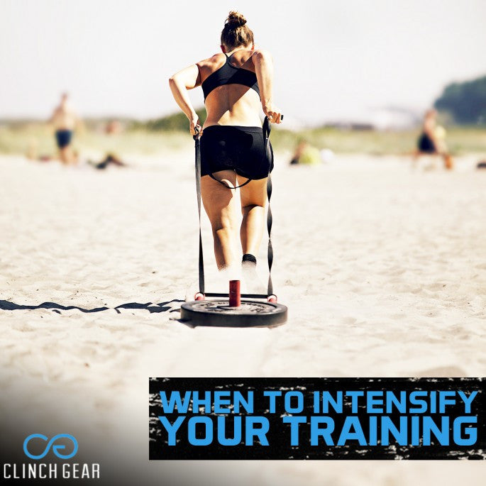 When to Intensify your Training