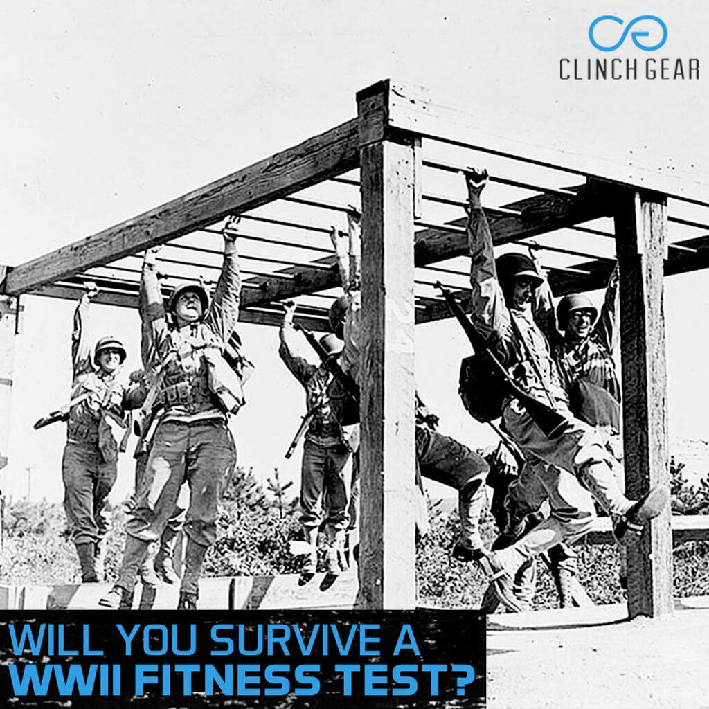 Would You Survive A WWII Fitness Test?