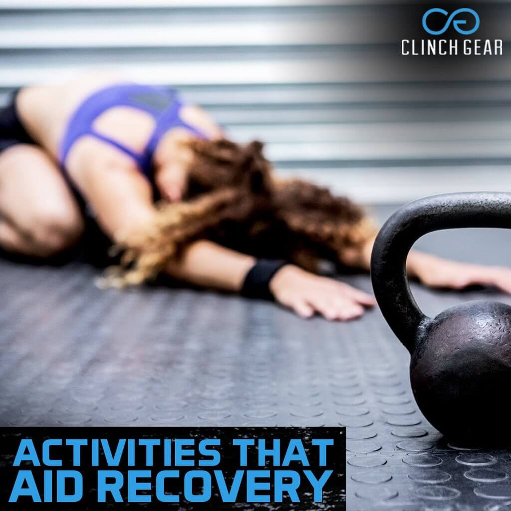 Activities that Aid Recovery