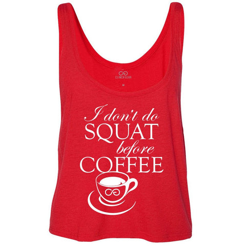 I don't do SQUAT before COFFEE - Women's Boxy Tank - Red
