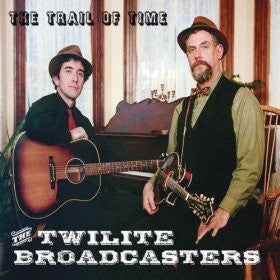 The Trail of Time/The Twilite Broadcasters