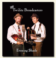 Evening Shade/The Twilite Broadcasters