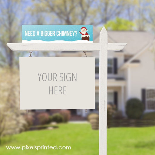 fun Christmas real estate sign riders PixelsPrinted