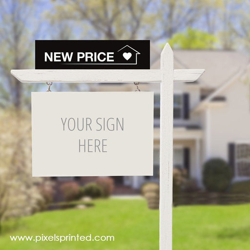 independent real estate sign riders PixelsPrinted