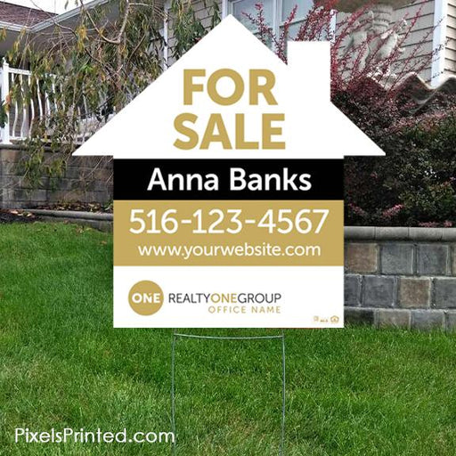 Realty ONE Group house shaped yard signs yard signs PixelsPrinted