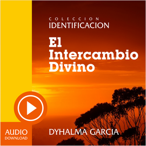 El Intercambio Divino (Audio) / Descarga.