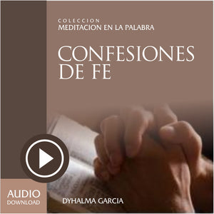 Confesiones de Fe (Audio) / Descarga.