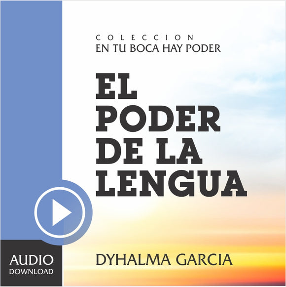 El Poder de la Lengua (Audio) / Descarga.