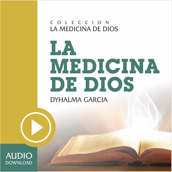 La Medicina de Dios (Audio) / Descarga.
