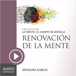 Renovación de La Mente (Audio) / Descarga.