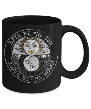 Live by the sun love by the moon mug