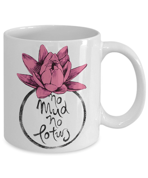No mud no lotus ladies mug - Spirit Nest
