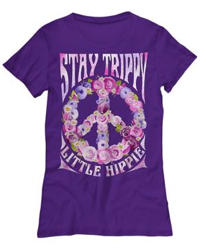 Stay trippy little hippie