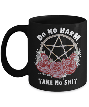 Do no harm take no shit - Mug