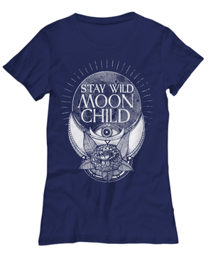 Stay wild moon child