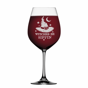 Witches be sippin 19 oz Laser Etched Wine Glass