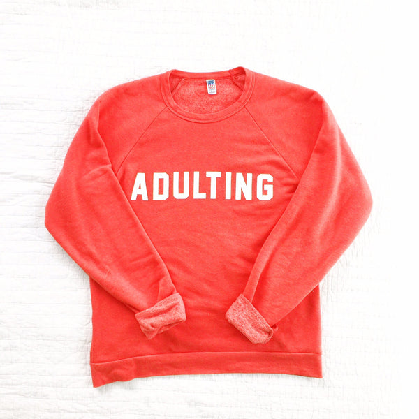 Adulting Sweatshirt