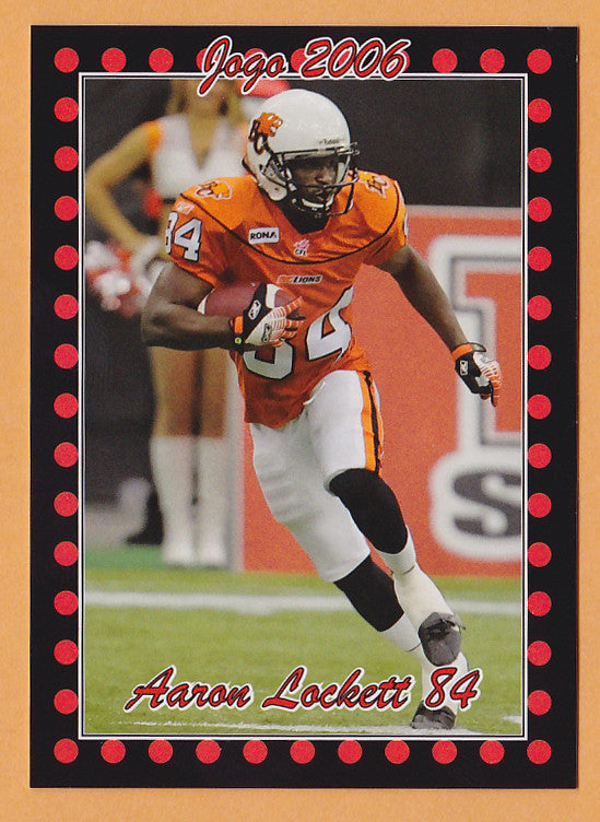 Aaron Lockett CFL card 2006 Jogo #138 BC Lions  Kansas State Wildcats
