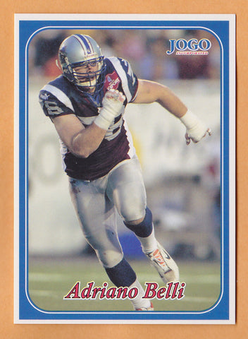 Adriano Belli CFL card 2003 Jogo #12 Montreal Alouettes  Houston Cougars