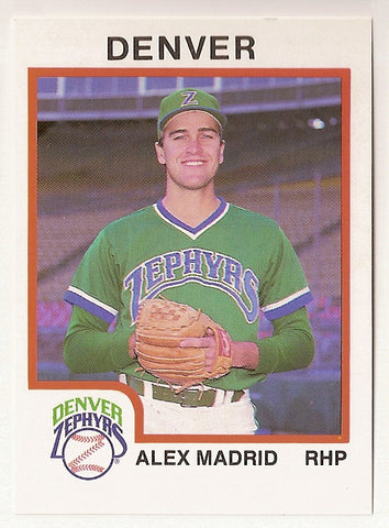 Alex Madrid 1987 Denver Zephyrs Minor League Baseball  Yavapai College Roughriders  Westwood Warriors  |  Milwaukee Brewers Philadelphia Phillies