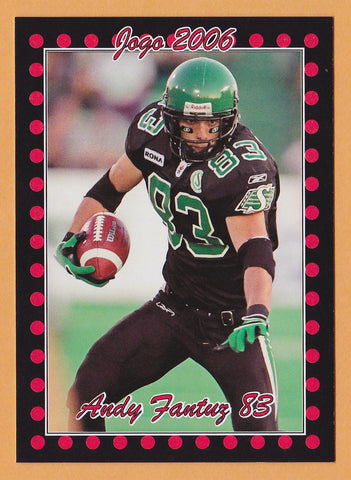 Andy Fantuz CFL card 2006 Jogo #72 Saskatchewan Roughriders  Western Mustangs