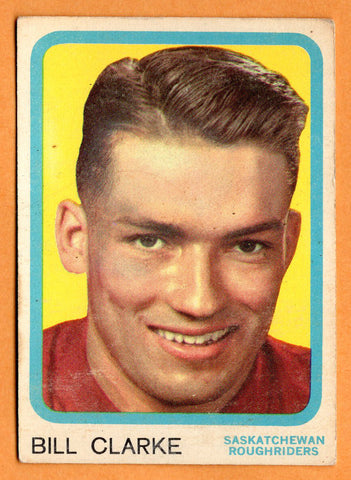Bill Clarke 1963 Topps CFL card #66 Saskatchewan Roughriders  Regina Dales