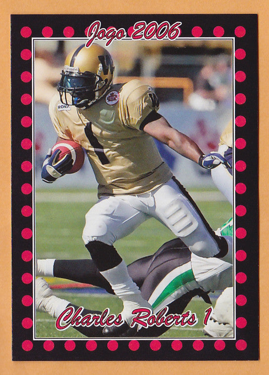 Charles Roberts CFL card 2006 Jogo #7 Winnipeg Blue Bombers  Sacramento State Hornets  Hall of Fame