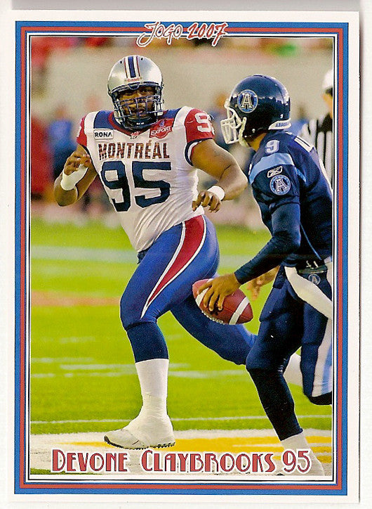 Devone Claybrooks CFL card 2007 Jogo #18 Montreal Alouettes  East Carolina Pirates