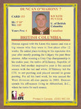 Duncan O'Mahoney CFL card 2004 Jogo #153 BC Lions  UBC Thunderbirds