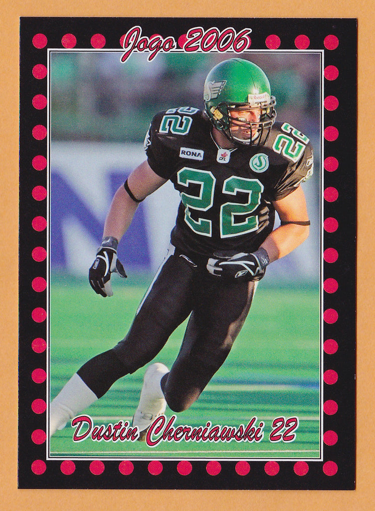 Dustin Cherniawski CFL card 2006 Jogo #54 Saskatchewan Roughriders  UBC Thunderbirds