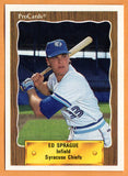 Ed Sprague 1990 Syracuse Chiefs Minor League Baseball  Stanford Cardinals  St. Mary's Rams  |  Toronto Blue Jays Oakland Athletics Pittsburgh Pirates Seattle Mariners Boston Red Sox