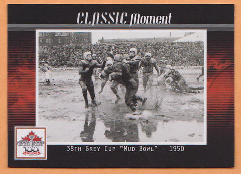38th Grey Cup 1950 CFL card 2012 Extreme Mud Bowl Classic Moment