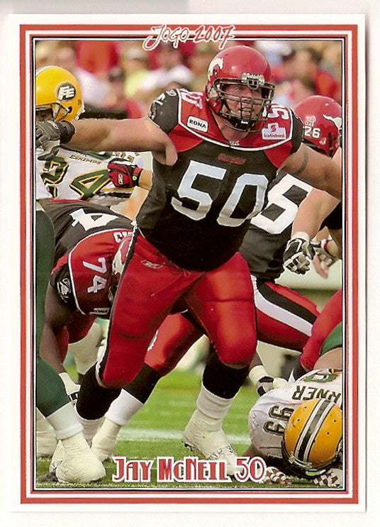 Jay McNeil CFL card 2007 Jogo #47 Calgary Stampeders  Kent State Golden Flashes