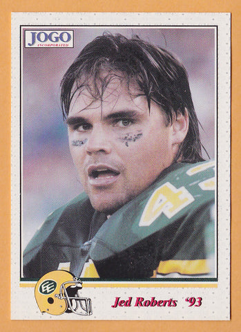 Jed Roberts CFL card 1993 Jogo #81 Edmonton Eskimos  Northern Colorado Bears