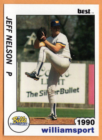 Jeff Nelson 1990 Williamsport Bills Minor League Baseball  Catonsville Cardinals  Catonsville Comets  |  Seattle Mariners New York Yankees Texas Rangers Chicago White Sox