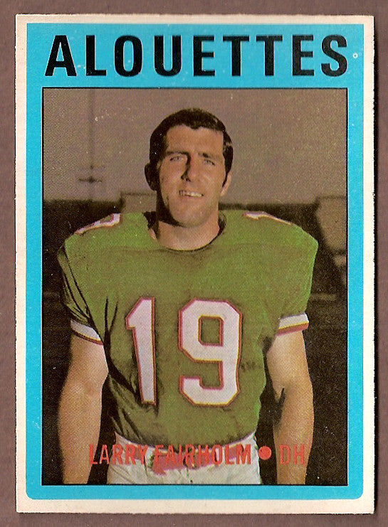 Larry Fairholm CFL card 1972 O-Pee-Chee #20 Montreal Alouettes  Arizona Wildcats