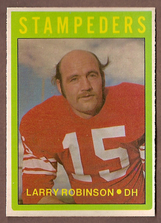Larry Robinson CFL card 1972 O-Pee-Chee #56 Calgary Stampeders  Mt. Royal Cougars  Hall of Fame