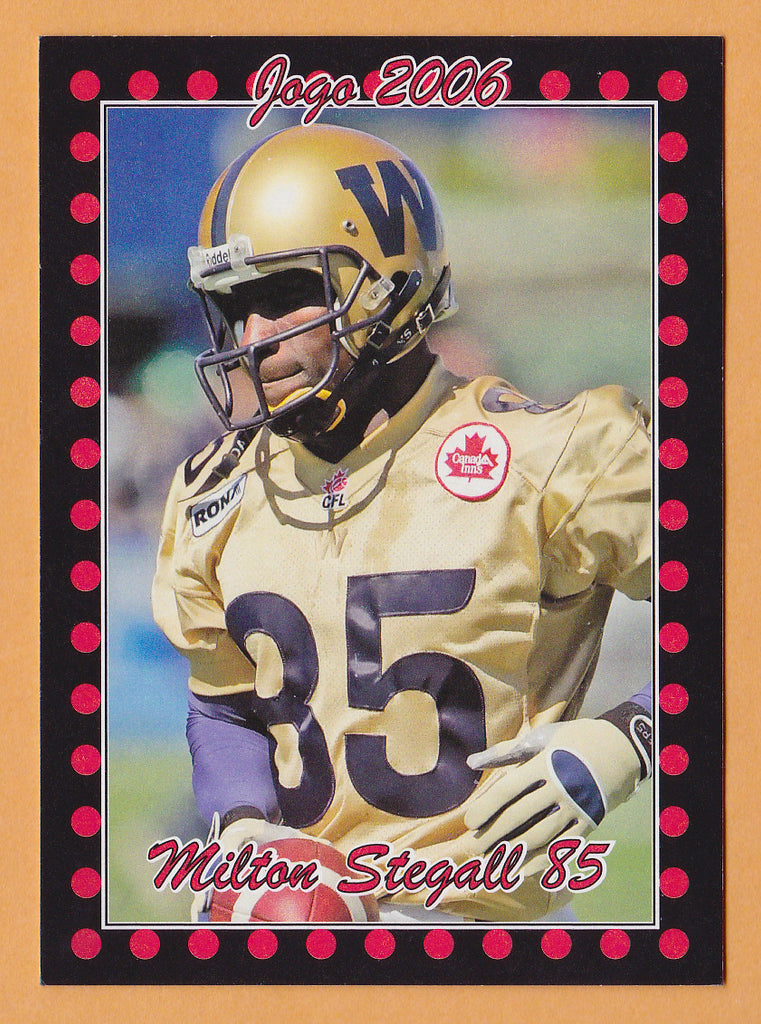 Milt Stegall CFL card 2006 Jogo #1 Winnipeg Blue Bombers  Miami Redhawks  Hall of Fame