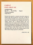 Paul Gray CFL card 1986 Jogo #47 Montreal Concordes  Western Kentucky Hilltoppers