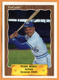 Pedro Munoz 1990 Syracuse Chiefs Minor League Baseball  Ponce, Puerto Rico  |  Minnesota Twins Oakland Athletics