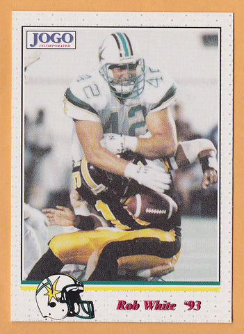 Rob White CFL card 1993 Jogo #101 Sacramento Gold Miners  South Dakota Coyotes