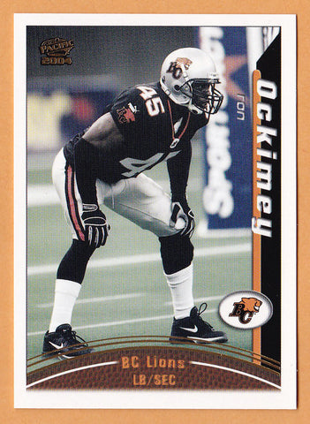 Ron Ockimey 2004 Pacific CFL card #9 BC Lions  San Jose State Spartans
