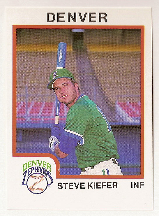 Steve Kiefer 1987 Denver Zephyrs Minor League Baseball  Fullerton College Hornets  Cerritos College Falcons  Garden Grove Argonauts  |  Oakland Athletics Milwaukee Brewers New York Yankees