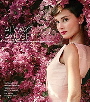 Always Audrey book about Audrey Hepburn